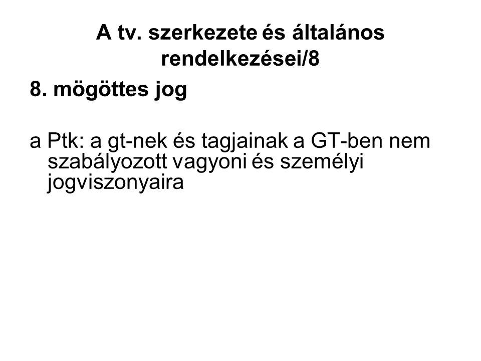 A tv. szerkezete és általános rendelkezései/8 8.