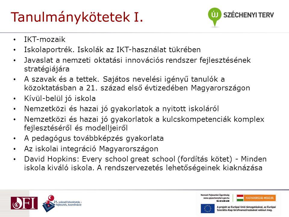 Tanulmánykötetek I.IKT-mozaik Iskolaportrék.
