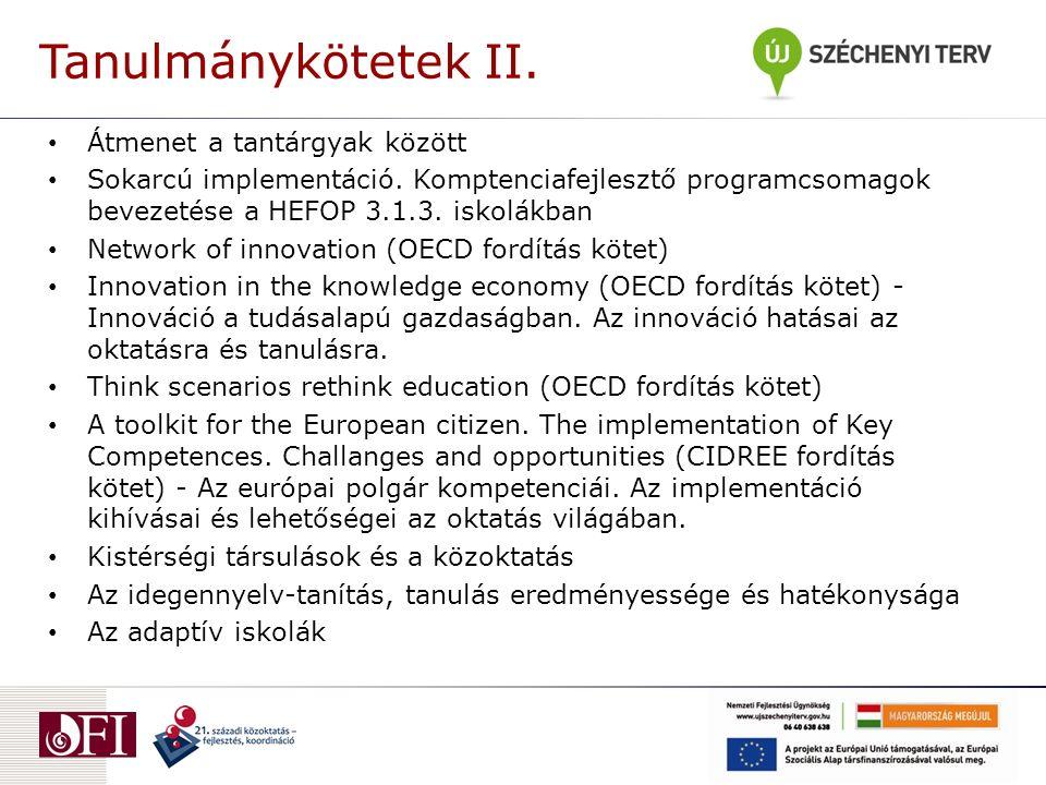 Tanulmánykötetek II.Átmenet a tantárgyak között Sokarcú implementáció.