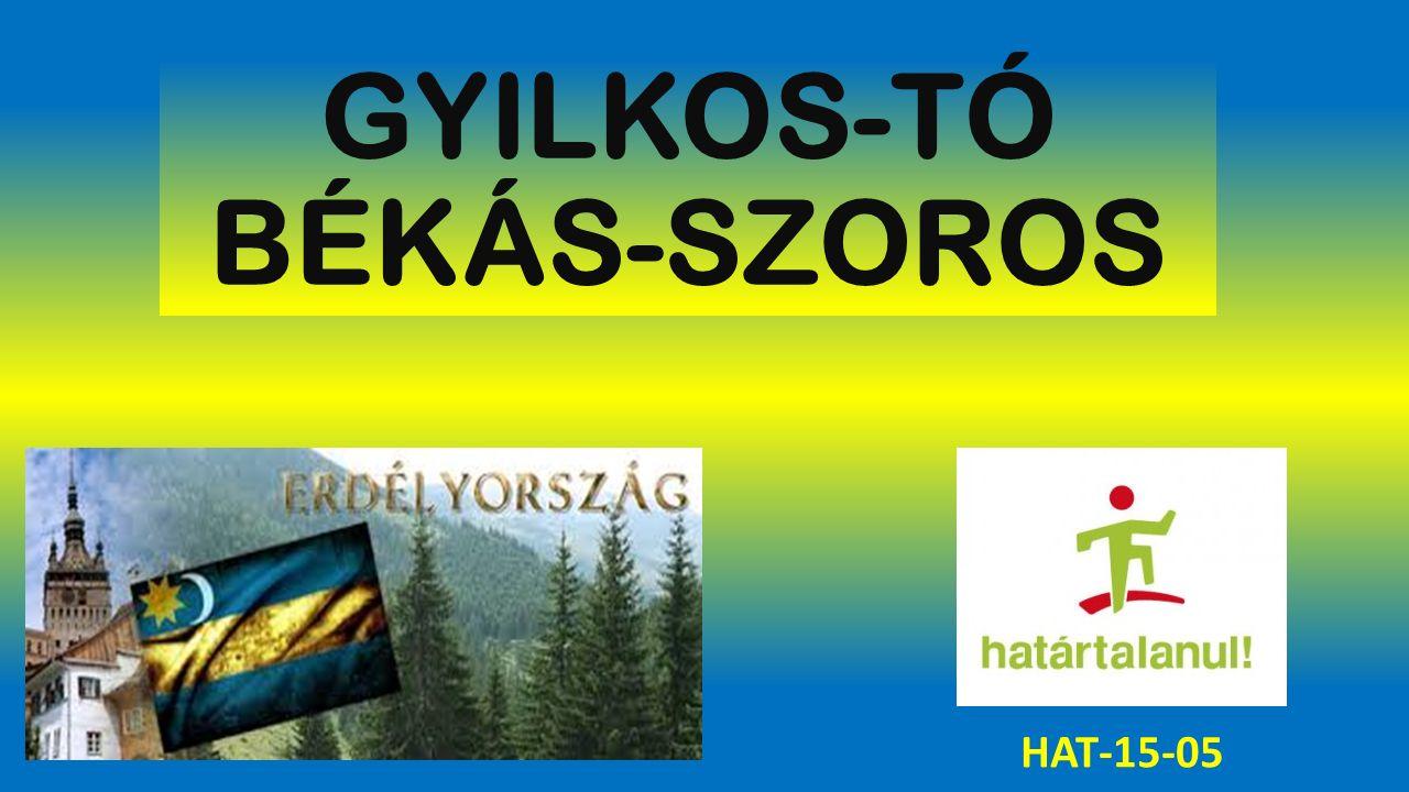 GYILKOS-TÓ BÉKÁS-SZOROS HAT-15-05