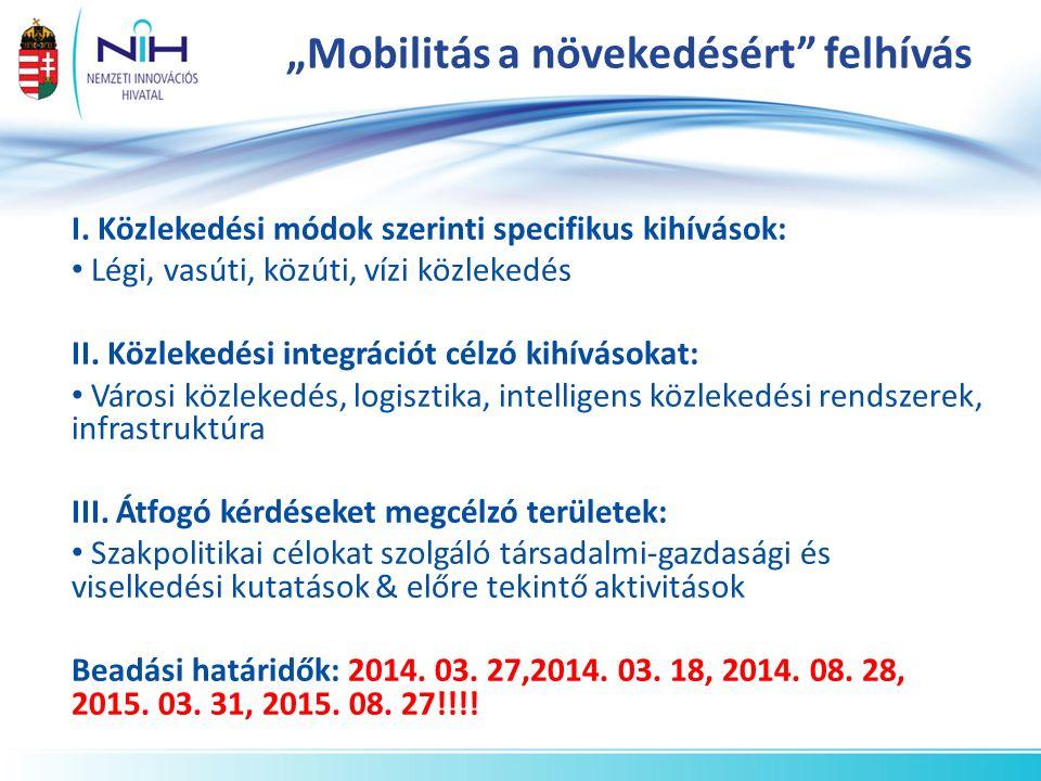 """""""Mobilitás a növekedésért felhívás I."""