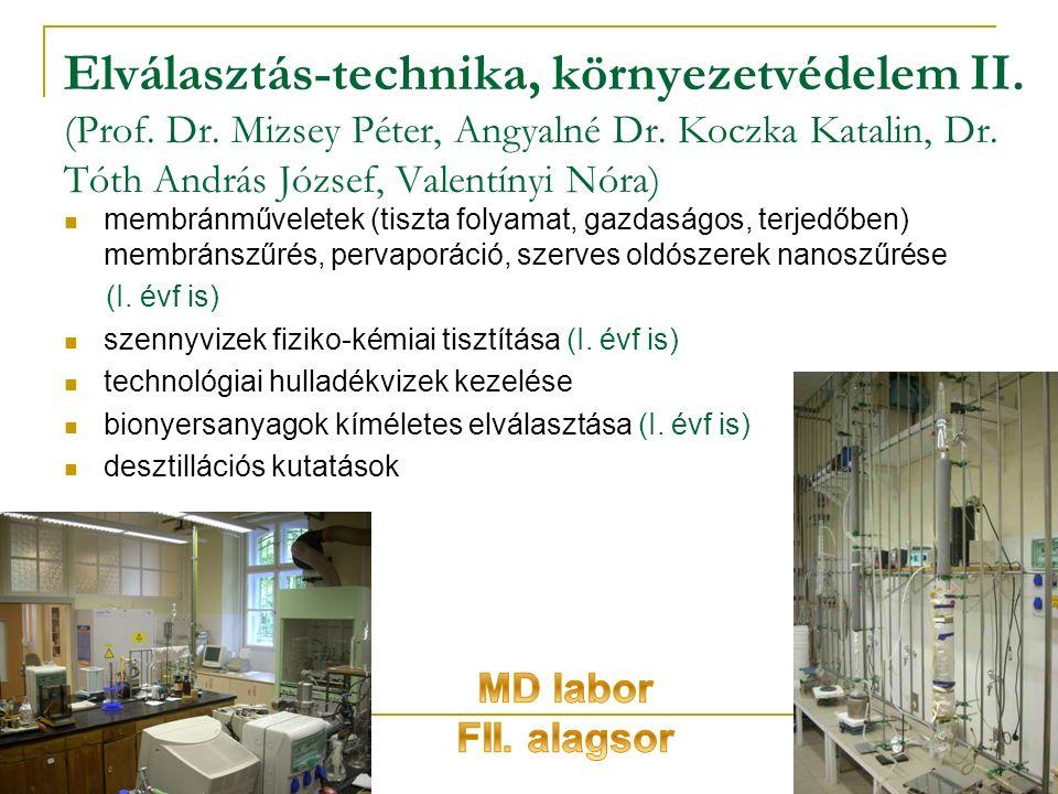 Elválasztás-technika, környezetvédelem II. (Prof.