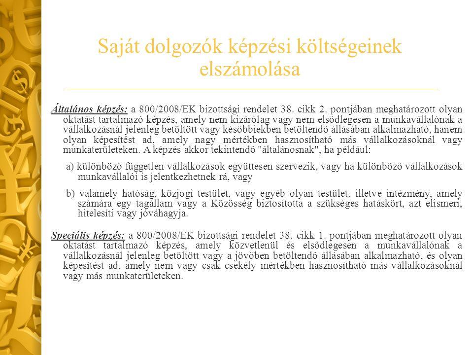 Általános képzés: a 800/2008/EK bizottsági rendelet 38.