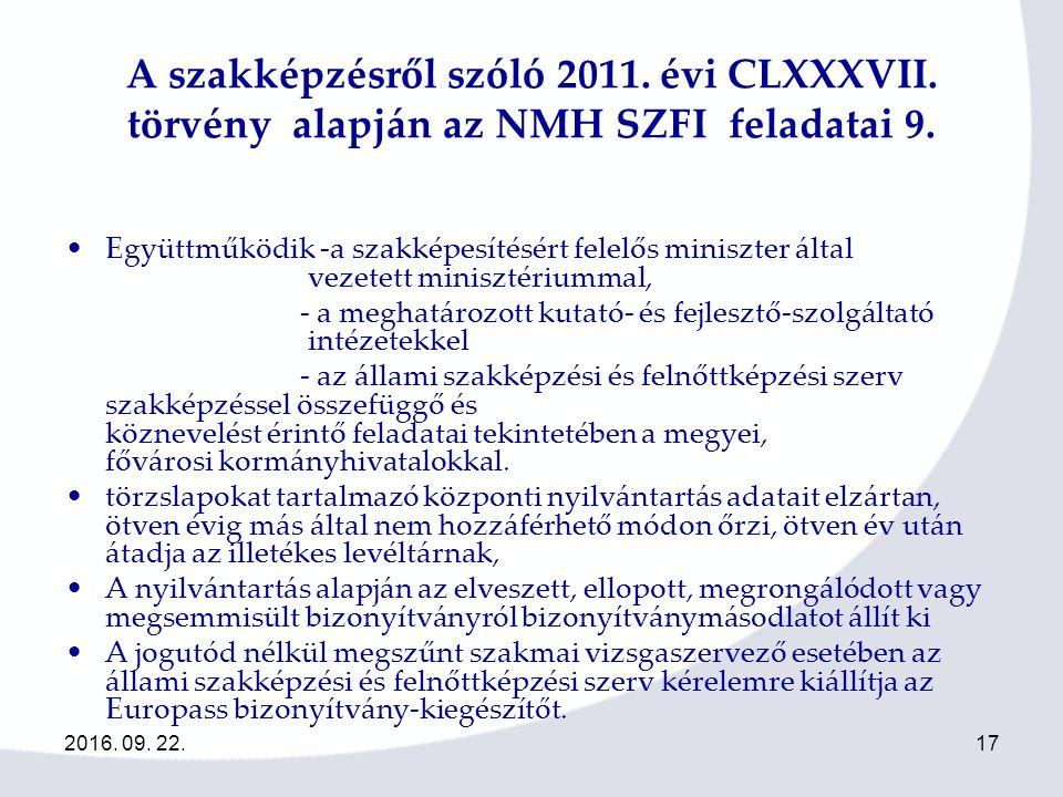 2016. 09. 22.17 A szakképzésről szóló 2011. évi CLXXXVII.