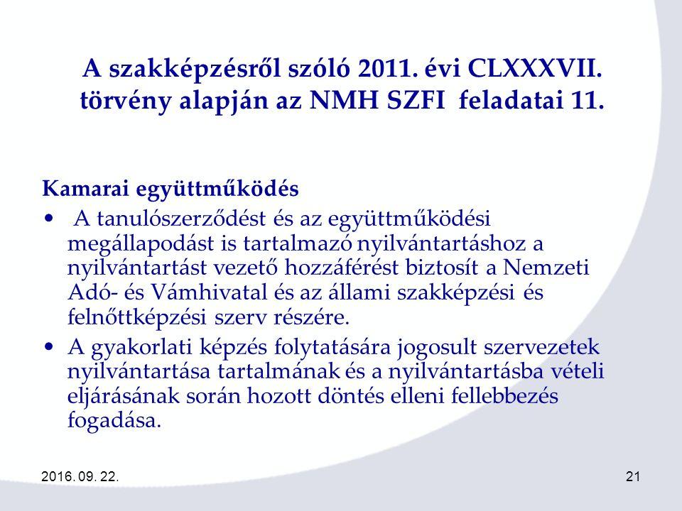 2016. 09. 22.21 A szakképzésről szóló 2011. évi CLXXXVII.