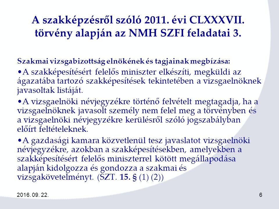 2016.09. 22.7 A szakképzésről szóló 2011.évi CLXXXVII.