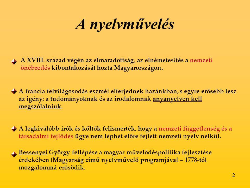 2 A nyelvművelés A XVIII.