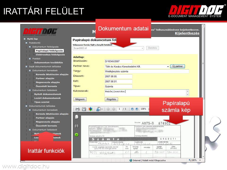 Dokumentum adatai Irattár funkciók Papíralapú számla kép IRATTÁRI FELÜLET www.digitdoc.hu