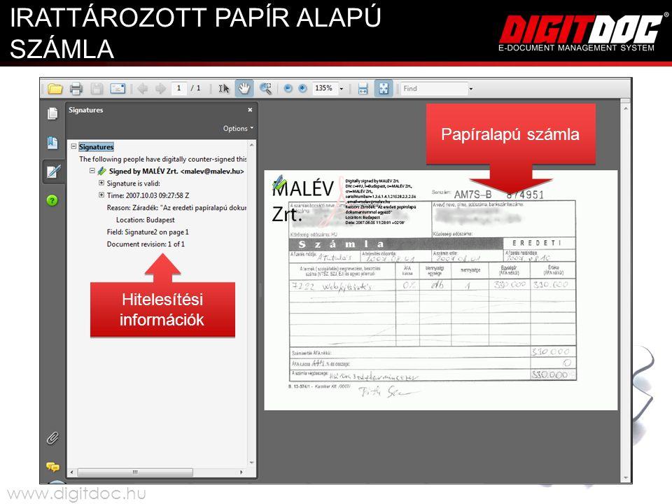 Hitelesítési információk Papíralapú számla IRATTÁROZOTT PAPÍR ALAPÚ SZÁMLA www.digitdoc.hu