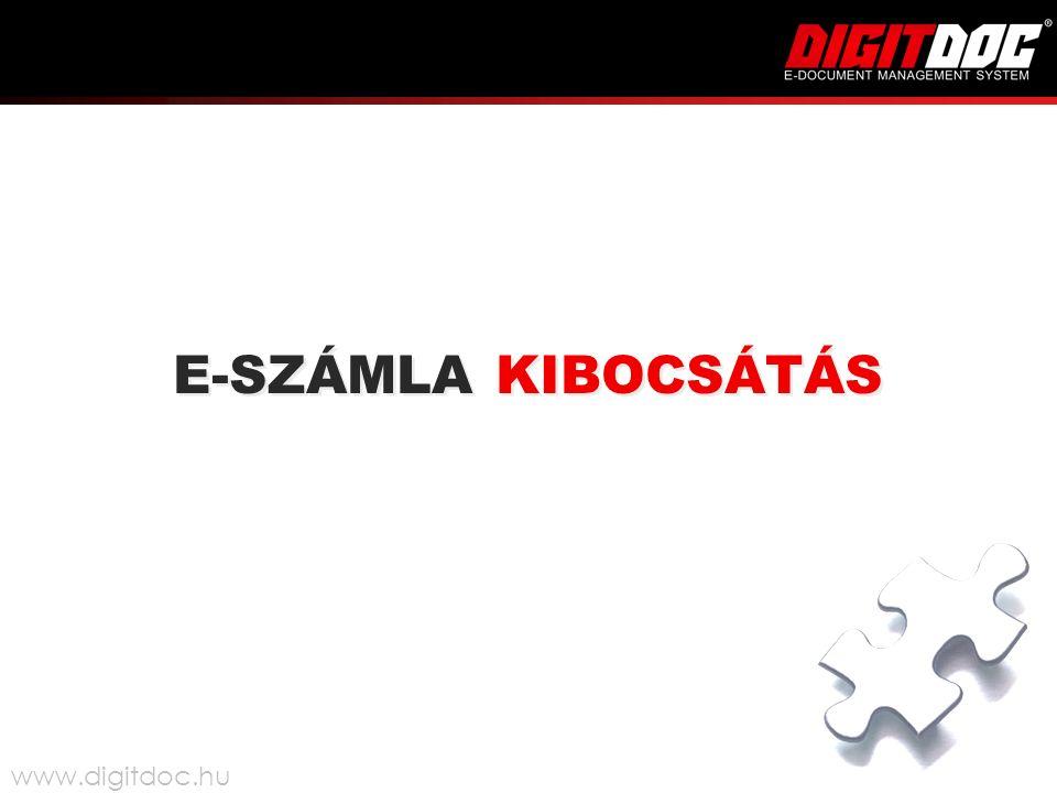 E-SZÁMLA KIBOCSÁTÁS www.digitdoc.hu