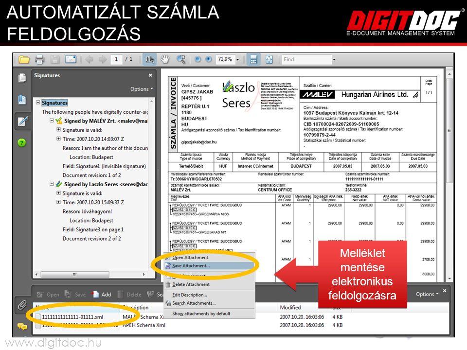 Melléklet mentése elektronikus feldolgozásra AUTOMATIZÁLT SZÁMLA FELDOLGOZÁS www.digitdoc.hu