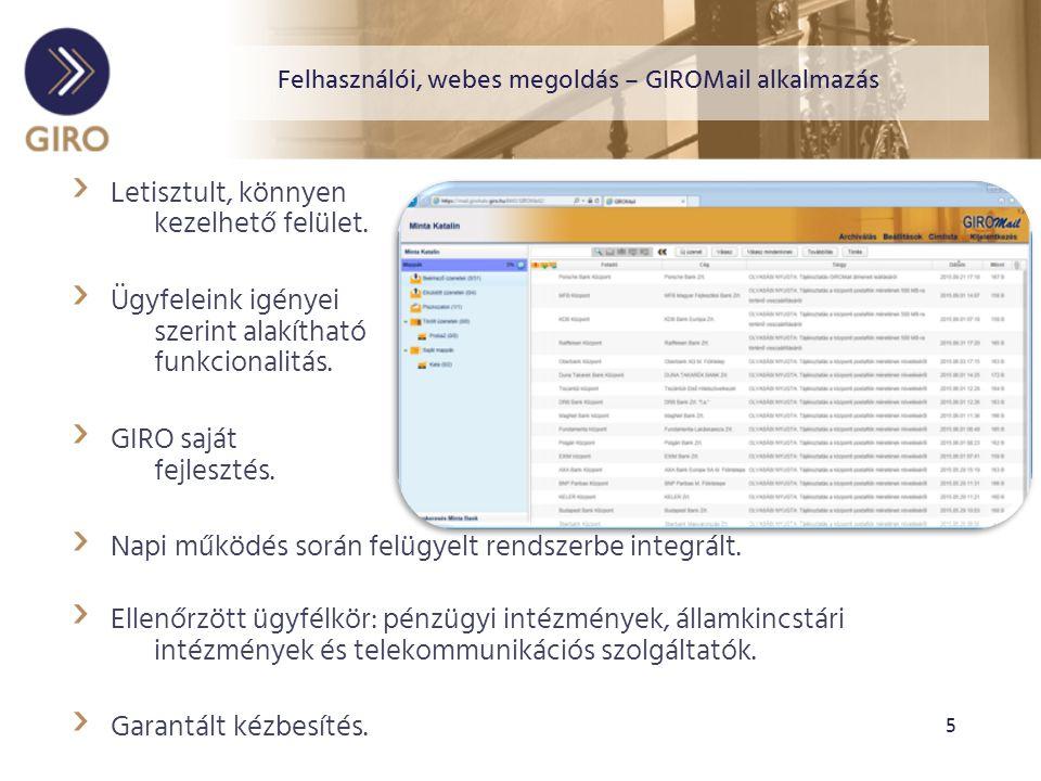 Felhasználói, webes megoldás – GIROMail alkalmazás › Letisztult, könnyen kezelhető felület.