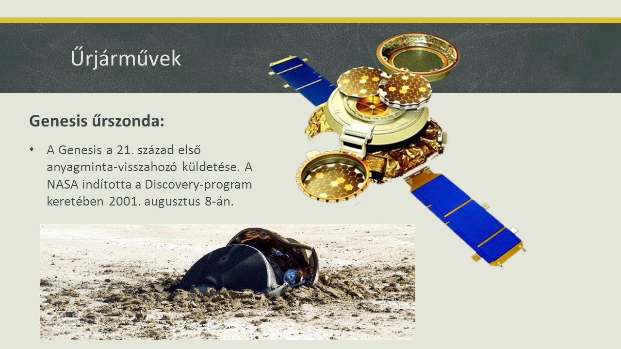 Űrjárművek Genesis űrszonda: A Genesis a 21. század első anyagminta-visszahozó küldetése.
