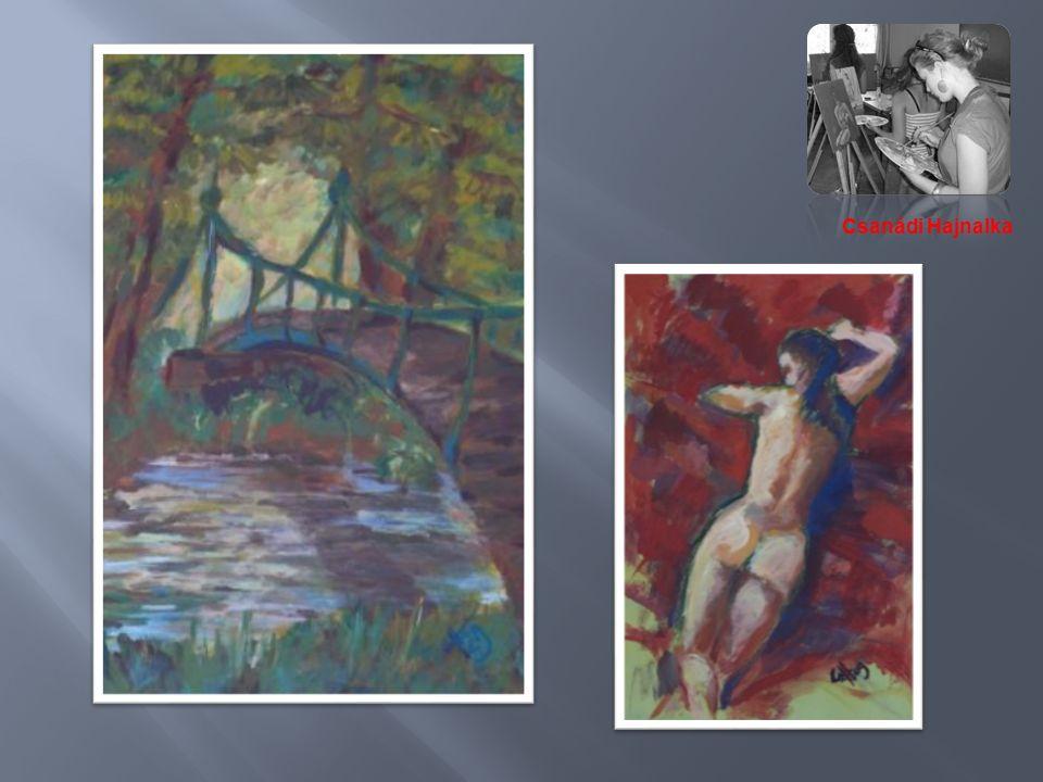 Csanádi Hajnalka A következő oldalakon a nyári alkotótelepen készült és a beszámoló kiállításra kiválasztott művek láthatók.