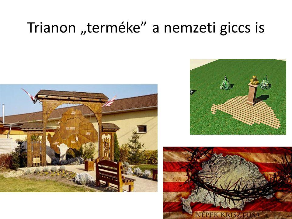 "Trianon ""terméke a nemzeti giccs is"