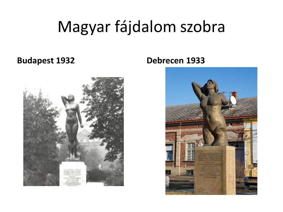 Magyar fájdalom szobra Budapest 1932Debrecen 1933