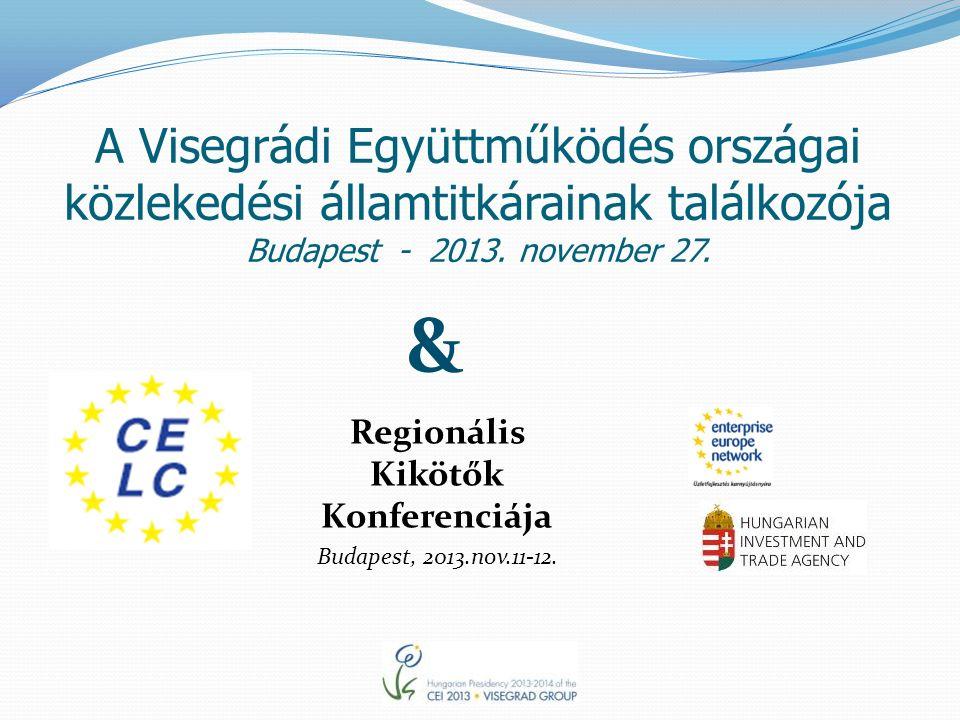 A Visegrádi Együttműködés országai közlekedési államtitkárainak találkozója Budapest - 2013.
