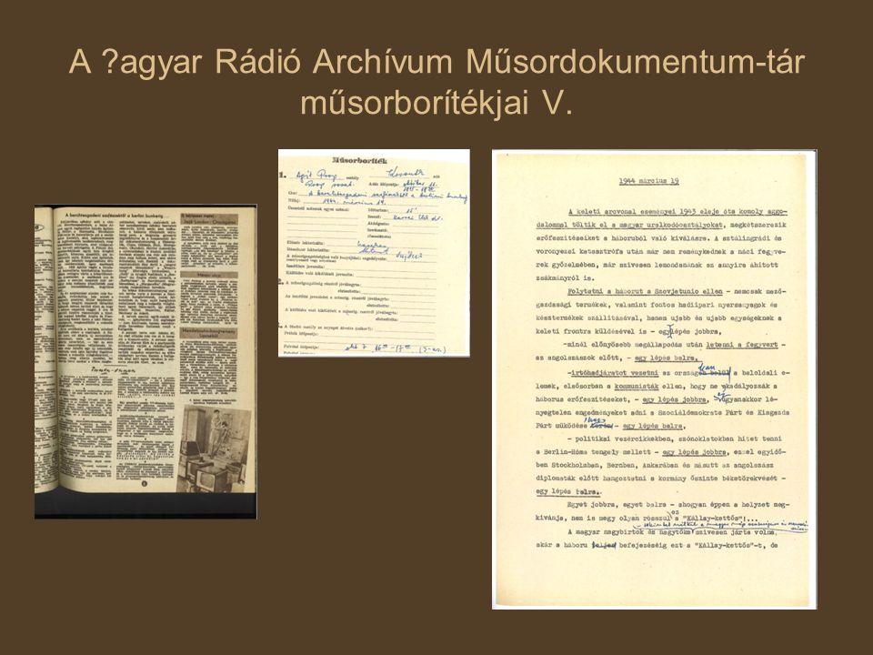 A ?agyar Rádió Archívum Műsordokumentum-tár műsorborítékjai V.