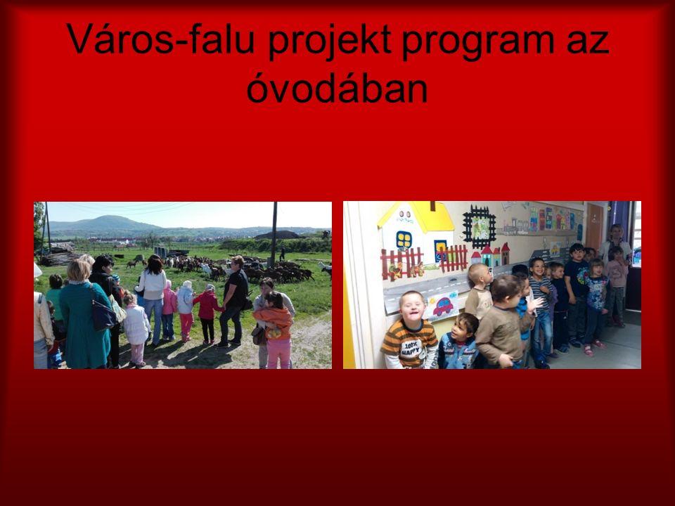 Város-falu projekt program az óvodában