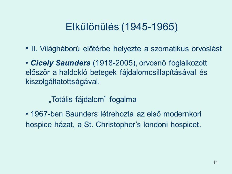 11 Elkülönülés (1945-1965) II.