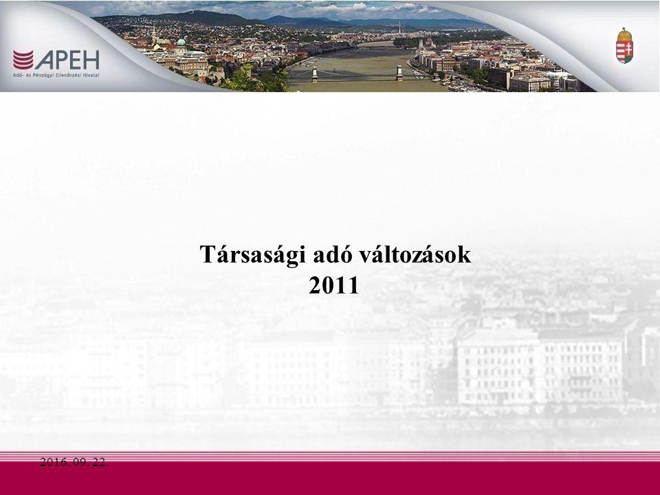 2016. 09. 22. Társasági adó változások 2011