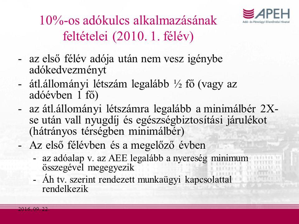 10%-os adókulcs alkalmazásának feltételei (2010. 1.