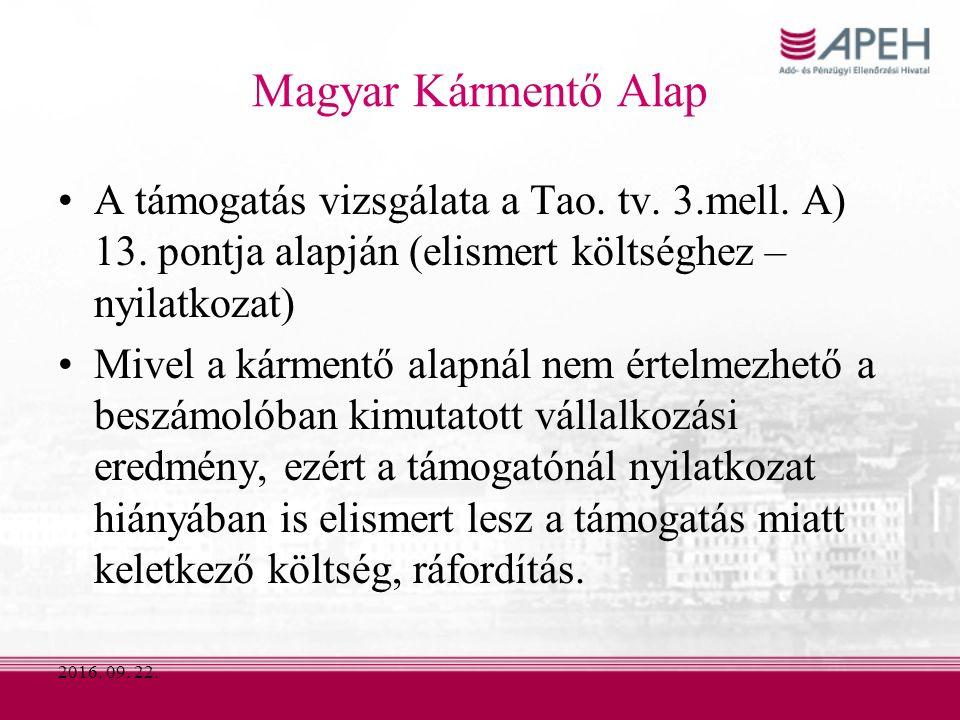 2016. 09. 22. Magyar Kármentő Alap A támogatás vizsgálata a Tao.