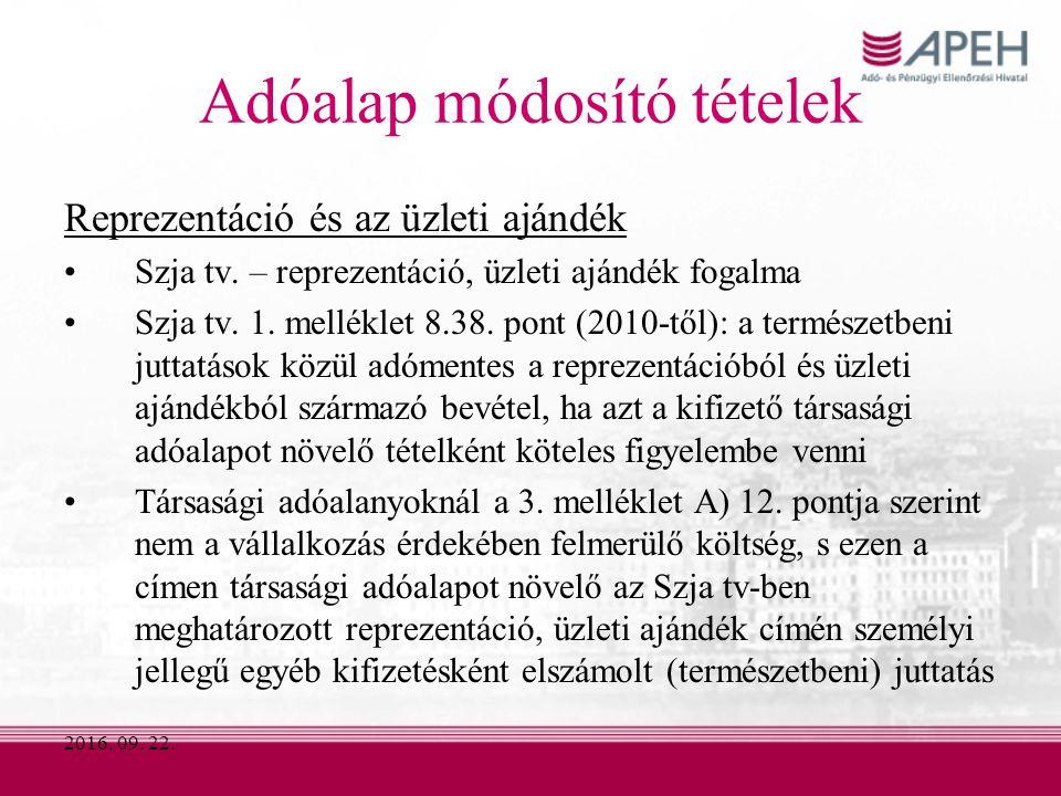 2016. 09. 22. Adóalap módosító tételek Reprezentáció és az üzleti ajándék Szja tv.