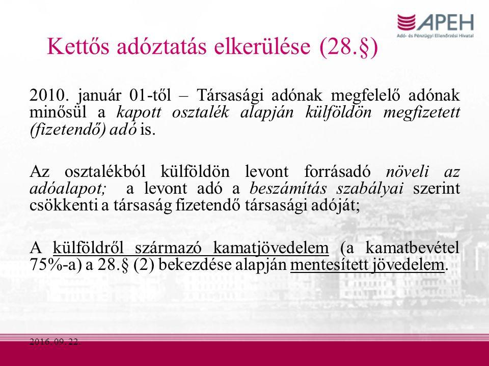 2016. 09. 22. Kettős adóztatás elkerülése (28.§) 2010.