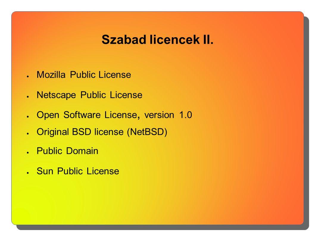 Szabad licencek II.