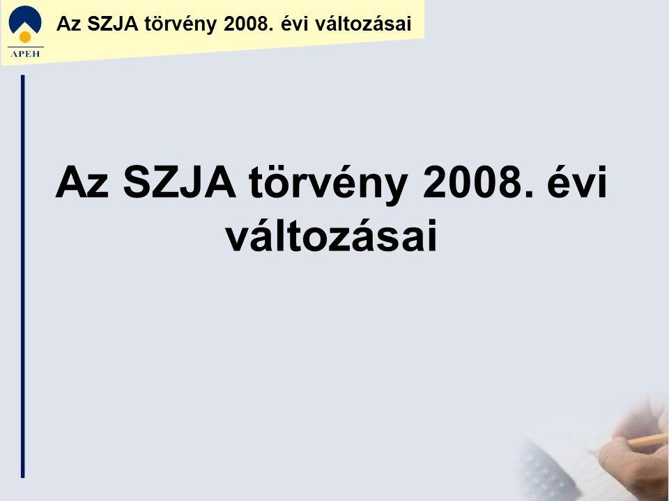 Az SZJA törvény 2008. évi változásai