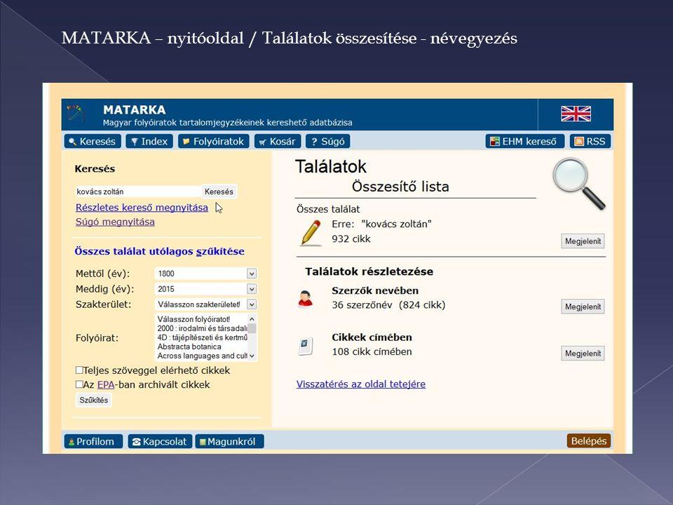 MATARKA – nyitóoldal / Találatok összesítése - névegyezés