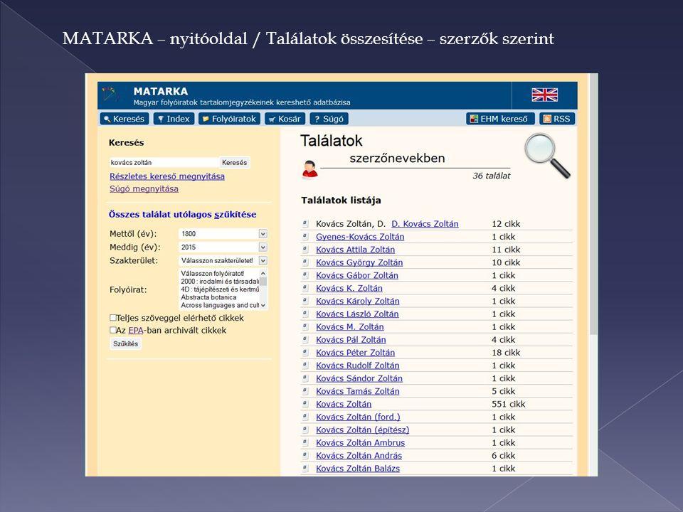 MATARKA – nyitóoldal / Találatok összesítése – szerzők szerint