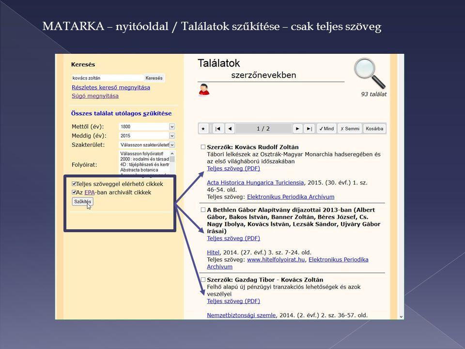 MATARKA – nyitóoldal / Találatok szűkítése – csak teljes szöveg