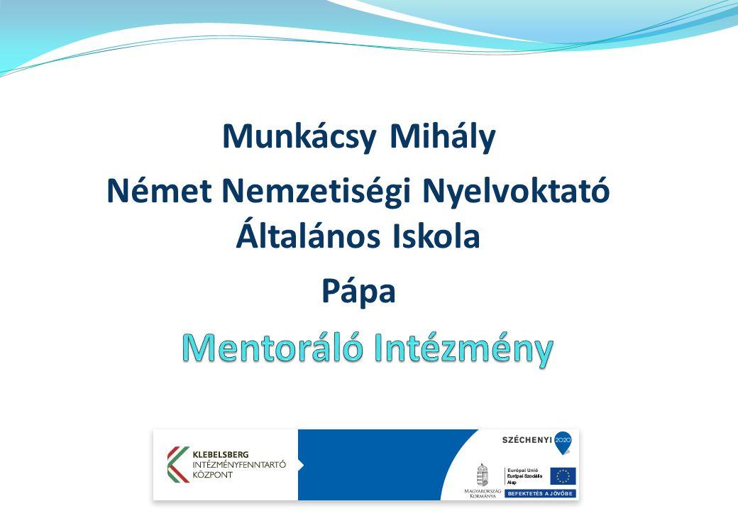Munkácsy Mihály Német Nemzetiségi Nyelvoktató Általános Iskola Pápa