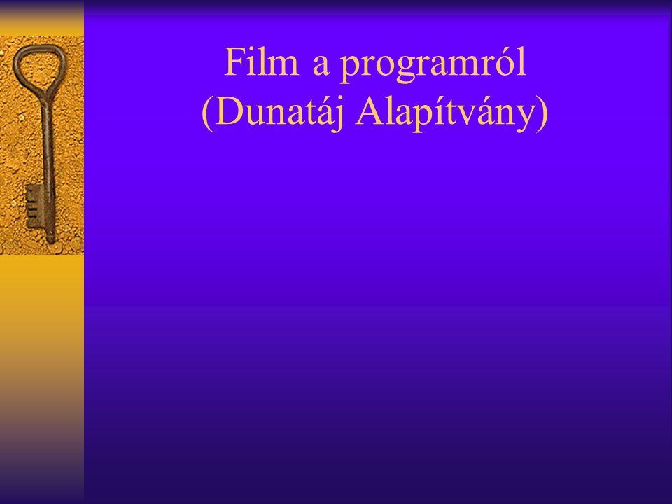Film a programról (Dunatáj Alapítvány)