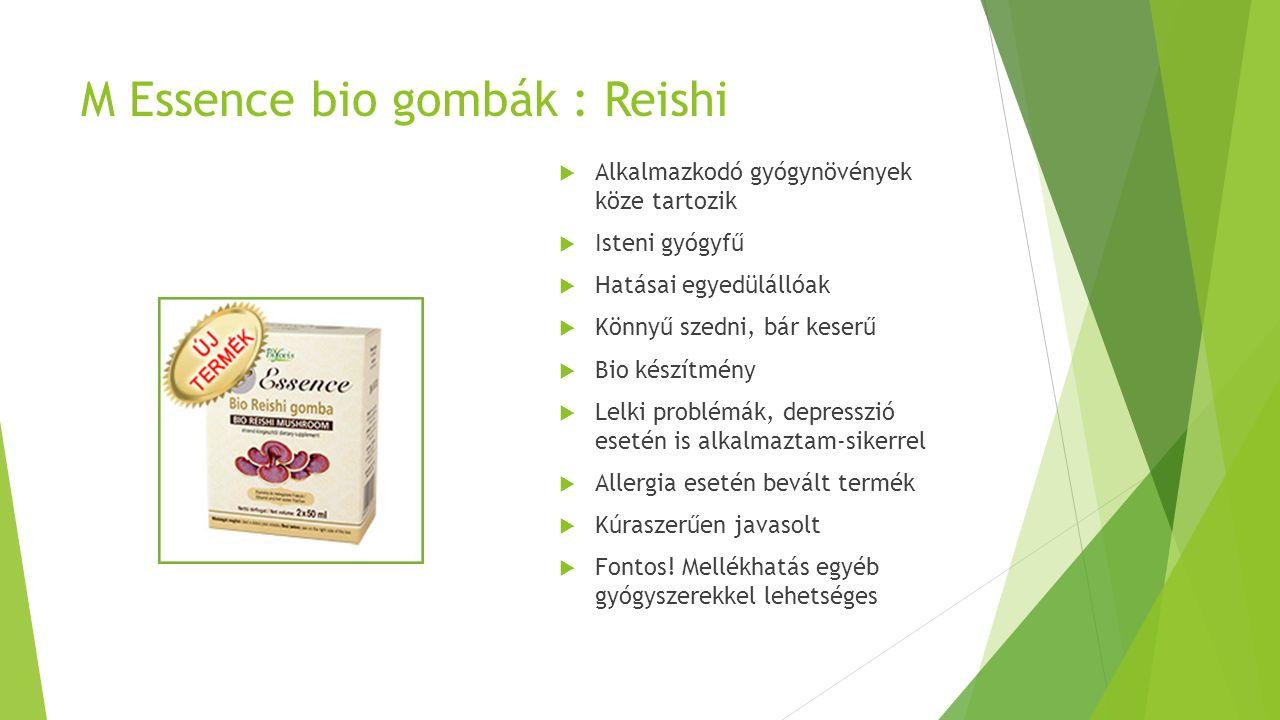 M Essence bio gombák : Reishi  Alkalmazkodó gyógynövények köze tartozik  Isteni gyógyfű  Hatásai egyedülállóak  Könnyű szedni, bár keserű  Bio készítmény  Lelki problémák, depresszió esetén is alkalmaztam-sikerrel  Allergia esetén bevált termék  Kúraszerűen javasolt  Fontos.