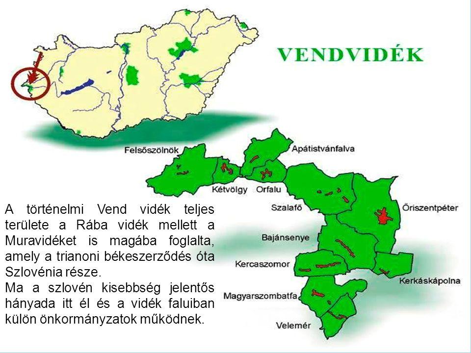 A történelmi Vend vidék teljes területe a Rába vidék mellett a Muravidéket is magába foglalta, amely a trianoni békeszerződés óta Szlovénia része. Ma