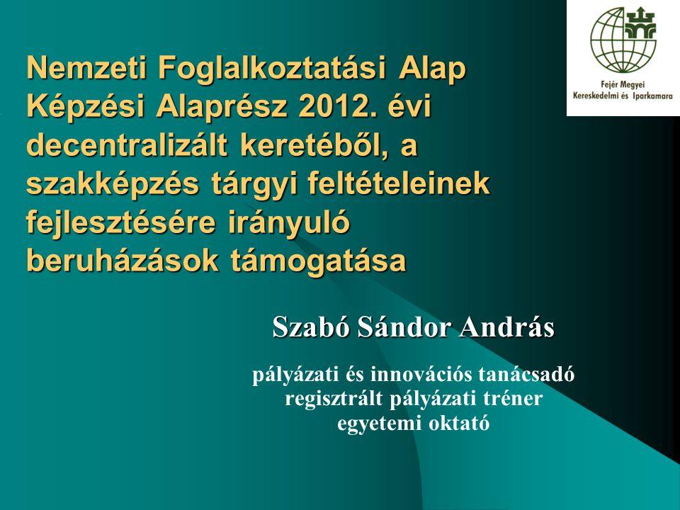 Nemzeti Foglalkoztatási Alap Képzési Alaprész 2012.