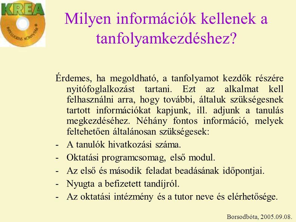 Milyen információk kellenek a tanfolyamkezdéshez.