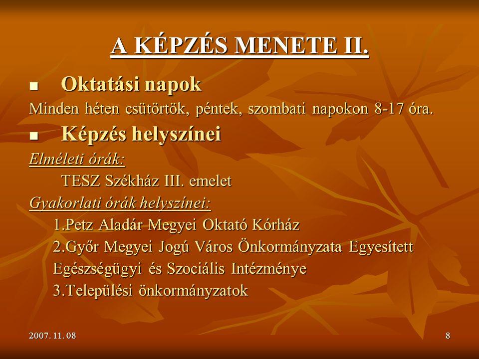 8 A KÉPZÉS MENETE II.