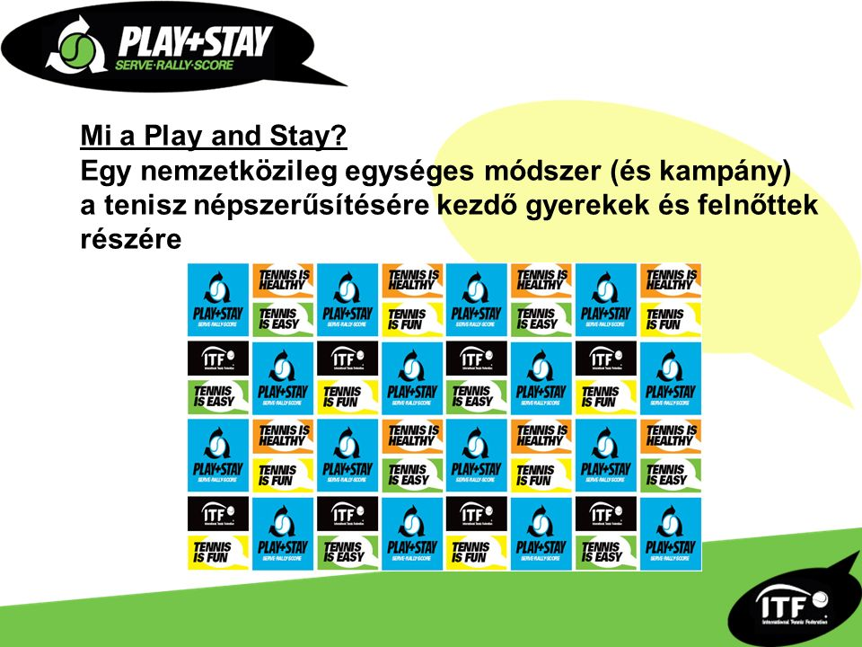 Mi a Play and Stay.