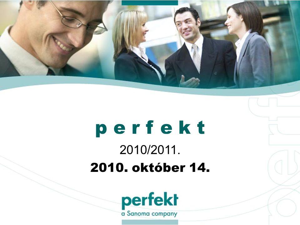 p e r f e k t 2010/2011. 2010. október 14.