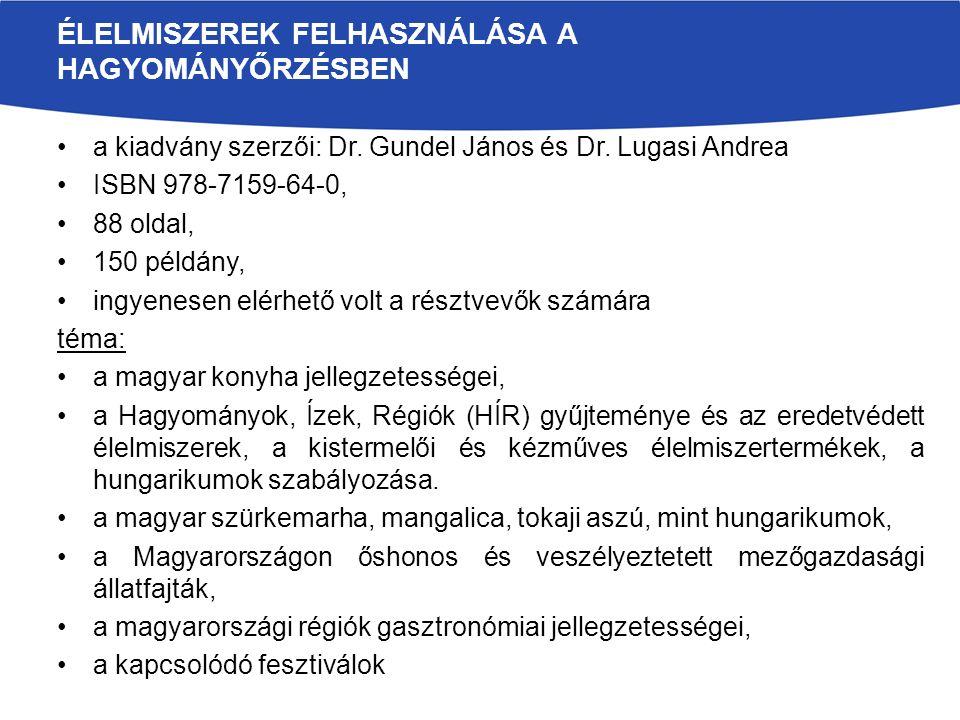 a kiadvány szerzői: Dr. Gundel János és Dr.