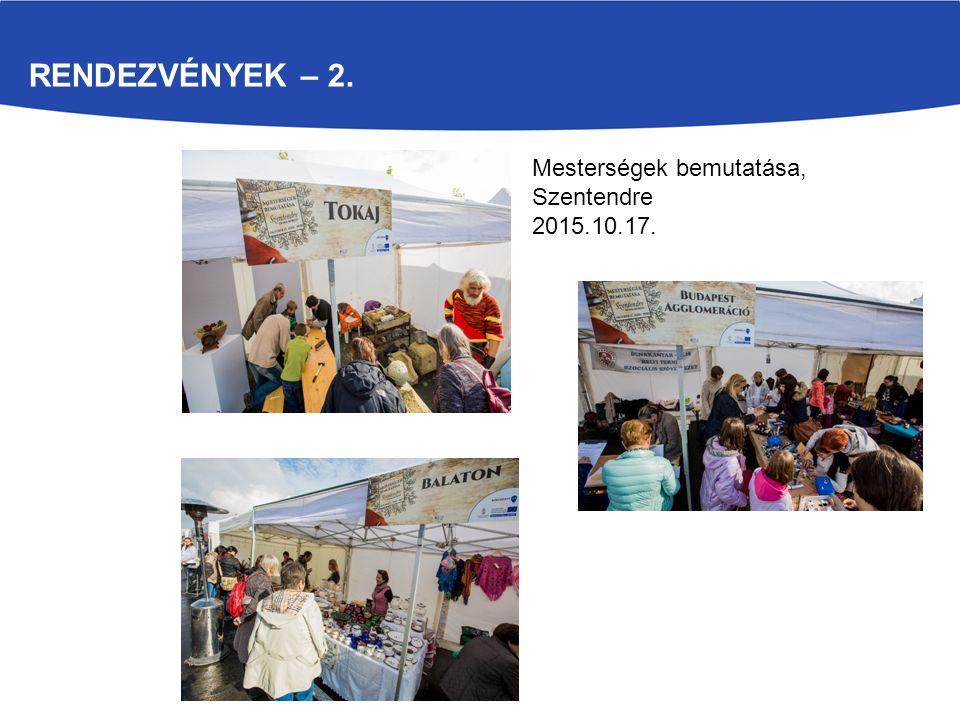 RENDEZVÉNYEK – 2. Mesterségek bemutatása, Szentendre 2015.10.17.