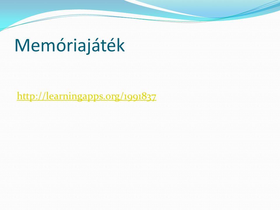 Memóriajáték http://learningapps.org/1991837