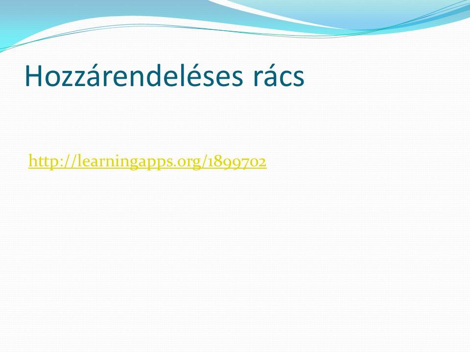Hozzárendeléses rács http://learningapps.org/1899702