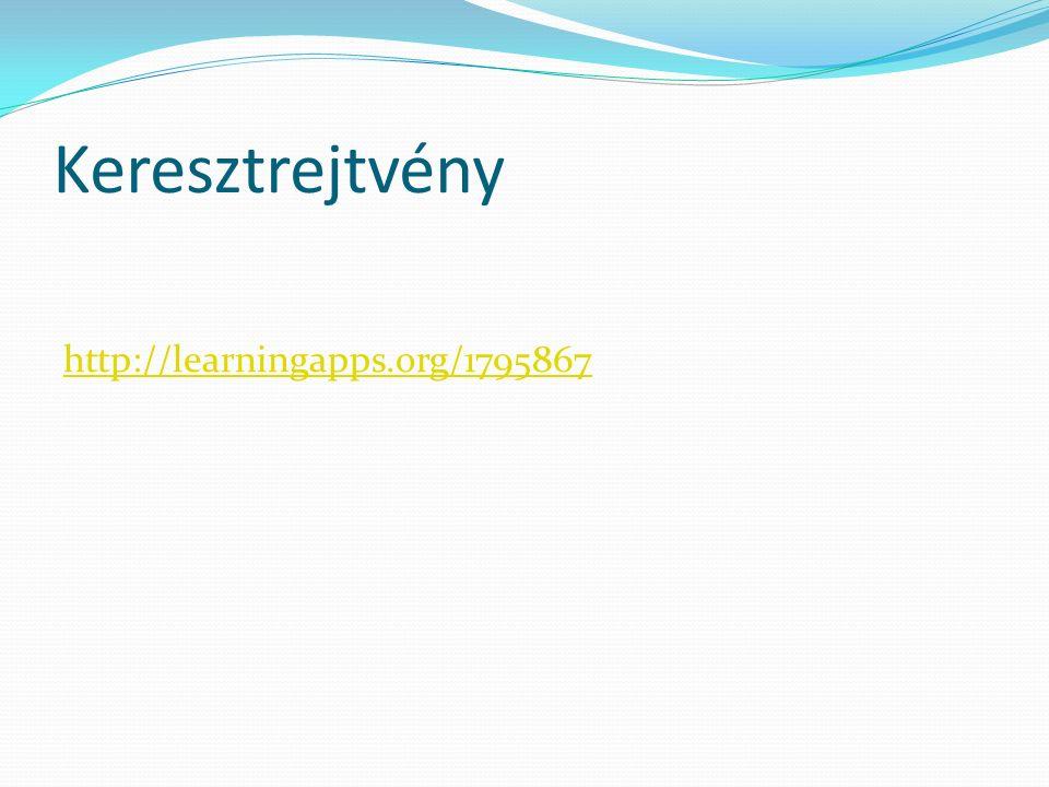 Keresztrejtvény http://learningapps.org/1795867