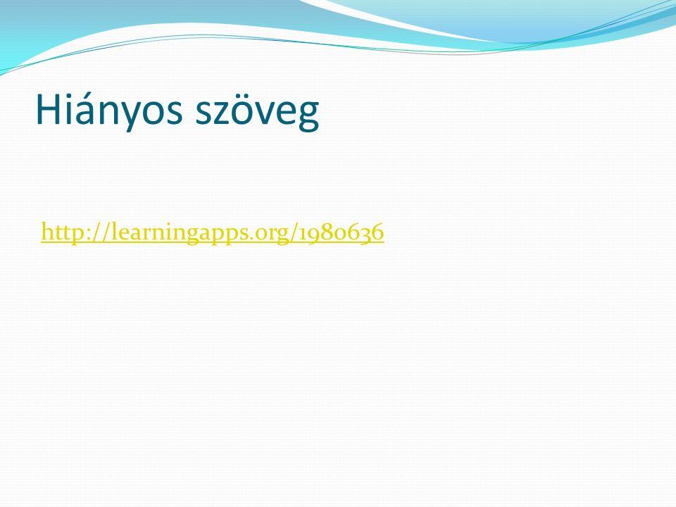Hiányos szöveg http://learningapps.org/1980636