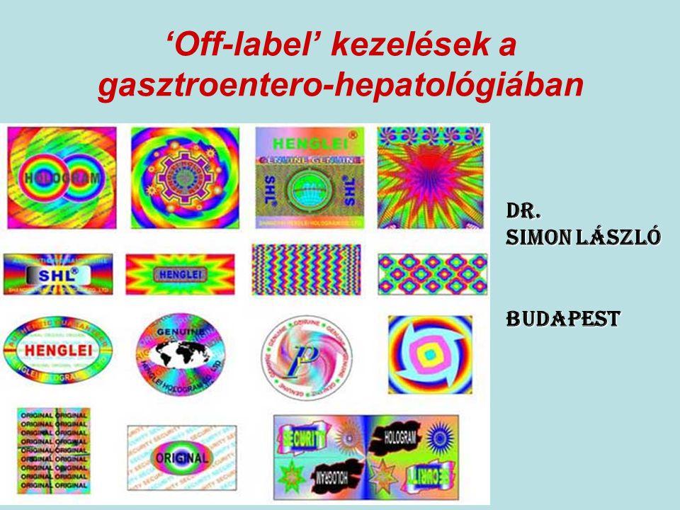 Az off-label terápia a világ normális országaiban legális Az indikációkon túli kezelések terén szigorú határvonalat kell húzni az 'off-label', az 'off-evidence', de főleg a 'label- off ' indikációk között Az 'off-label' gyógyszerelés egy már regisztrált gyógyszer előírását jelenti, olyan terápiás használatra, amelyet a regisztrált gyógyszer eredeti alkalmazási előirata valamilyen okból nem tartalmaz.